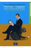 PDF - Vivre en dignité au XXIe siècle – Pauvreté et inégalité dans les sociétés de droits humains: le paradoxe des démocraties