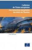 E-pub - L'adhésion de l'Union européenne à la Convention européenne des droits de l'homme