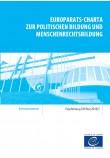 Europarats-Charta zur Politischen Bildung - Empfehlung CM/Rec(2010)7und Menschenrechtsbildung