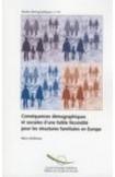 Conséquences démographiques et sociales d'une faible fécondité pour les structures familiales en Europe (Etudes démographiques n° 43)