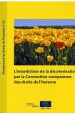 mobi - L'interdiction de la discrimination par la Convention européenne des droits de l'homme (Dossiers sur les droits de l'homme n° 22)