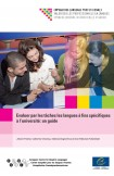 Evaluer par les tâches les langues à fins spécifiques à l'université: un guide