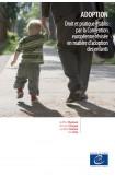 E-pub - Adoption - Droit et pratique établis par la Convention européenne révisée en matière d'adoption des enfants