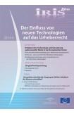 Iris plus 2014-4 - Der Einfluss von neuen Technologien auf das Urheberrecht