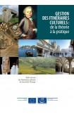 PDF - Gestion des itinéraires culturels: de la théorie à la pratique