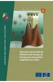 Lignes directrices du Comité des Ministres du Conseil de l'Europe sur une justice adaptée aux enfants (version espagnole)