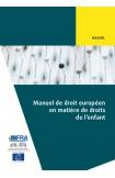 PDF - Manuel de droit européen en matière de droits de l'enfant