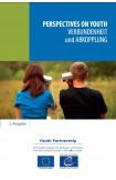 Perspectives on youth - 2. Ausgabe - Verbundenheit und Abkopplung