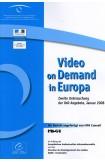 Video-on-Demand in Europa - Zweite Untersuchung der VoD Angebote, Januar 2008
