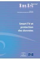 IRIS Spécial - Smart TV et...
