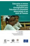 PDF - Élaboration et révision des programmes d'enseignement pour l'éducation à la citoyenneté démocratique et aux droits de l'homme