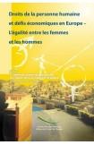 PDF - Droits de la personne humaine et défis économiques en Europe - L'égalité entre les femmes et les hommes