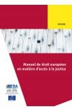 PDF - Manuel de droit européen en matière d'accès à la justice