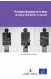 PDF - Personnes disparues et victimes de disparition forcée en Europe