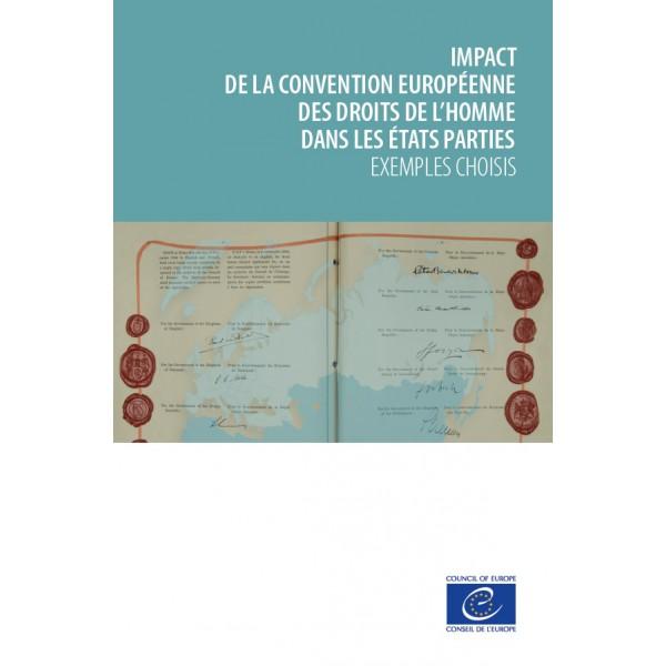 impact de la convention europ u00e9enne des droits de l u0026 39 homme dans les  u00c9tats parties