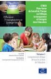 ETINED - Plate-forme du Conseil de l'Europe sur l'éthique, la transparence et l'intégrité dans l'éducation - Volume 3 - Comportement éthique de tous les acteurs de l'éducation