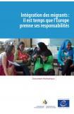 e-pub - Intégration des migrants:  il est temps que l'Europe prenne ses responsabilités