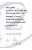 Aménagement du territoire pour le développement durable des espaces européens particuliers : montagnes, zones côtières et rurales, bassins fluviaux et vallées alluviales - Actes, Sofia, octobre 2002 (Aménagement du territoire européen n° 68)