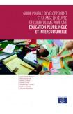 Epub - Guide pour le développement et la mise en œuvre de curriculums pour une éducation plurilingue et interculturelle