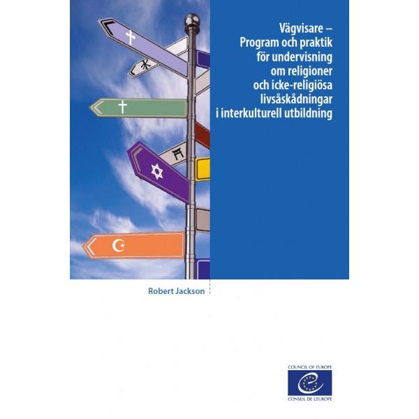 PDF - Vägvisare – Program och praktik för undervisning om religioner och  icke-religiösa livsåskådningar i interkulturell utbildning (Intersection  version ... f2ce77ddb6141