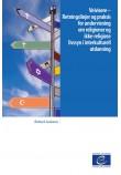 PDF - Veivisere – Retningslinjer og praksis for undervisning om religioner og ikke-religiøse livssyn i interkulturell utdanning (Signposts Norwegian version)