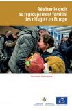 epub - Réaliser le droit au regroupement familial des réfugiés en Europe