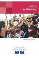 T-Kit 8 - Social inclusion...