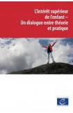 PDF - L'intérêt supérieur de l'enfant – Un dialogue entre théorie et pratique