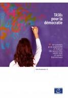 TASKs pour la démocratie