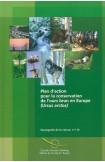 Plan d'action pour la conservation de l'ours brun (Ursus arctos) en Europe (Sauvegarde de la nature n° 114)