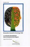 PDF - La recherche biomédicale dans le domaine des drogues