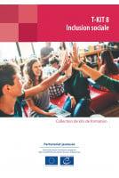 T-Kit 8 - Inclusion sociale...