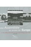 Une Assemblée au service de l'Europe - L'Assemblée parlementaire du Conseil de l'Europe 1949-1989